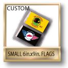 Custom 6x9 Small Flags